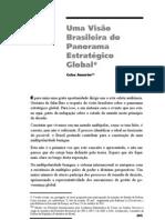 PI. Celso Amorim. Uma Visão Brasileira do Panorâma Estratégico Global