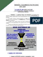 02 - VISÃO_ MISSÃO_ VALORES E PACTO DOS PGs[1]