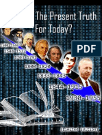 What is the Present Truth for Today (Limited Edition)