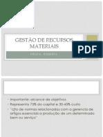 AULA 05 - Gestão de recursos matriais