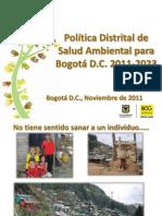 Politica Distrital de Salud Ambiental Bogota 2011-2023 - Noviembre 2011