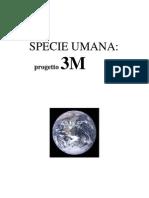 Specie Umana 2 Progetto 3M - 2 Edizione