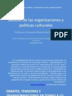 Gestión de las organizaciones y políticas culturales_ Clase 03_Debates contemporaneos_a
