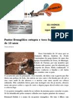 Pastor Evangélico estupra e toca fogo em menina de 10 anos