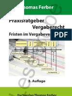 Praxisratgeber Vergaberecht - Fristen im Vergabeverfahren, 3. erweiterte und aktualisierte Auflage 2013