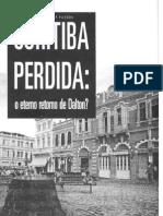 Curitiba Perdida o Eterno Retorno de Dalton Cleusa Rios Pinheiros Passos
