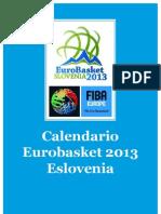 Baloncesto / Calendario Eurobasket 2013