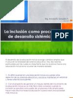 La inclusión como proceso de desarrollo sistémico