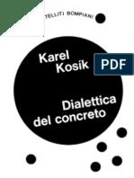 Karel Kosík - Dialettica Del Concreto