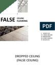 False Ceiling - Flooring