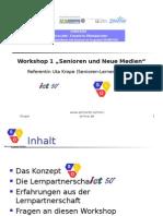 """Workshop 1 """"Senioren Und Neue Medien"""" Referentin Uta Krope"""