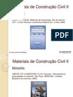 Bibliografia e Critérios de Avaliação - Materiais de Construção Civil II