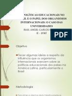 AS POLÍTICAS EDUCACIONAIS NO BRASIL E O PAPEL