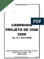 Campanha Projeto de Vida 2009