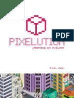 Pixelution. Variantes en Pixel Art