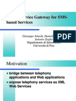 A Web Service Gateway for SMS Based Services