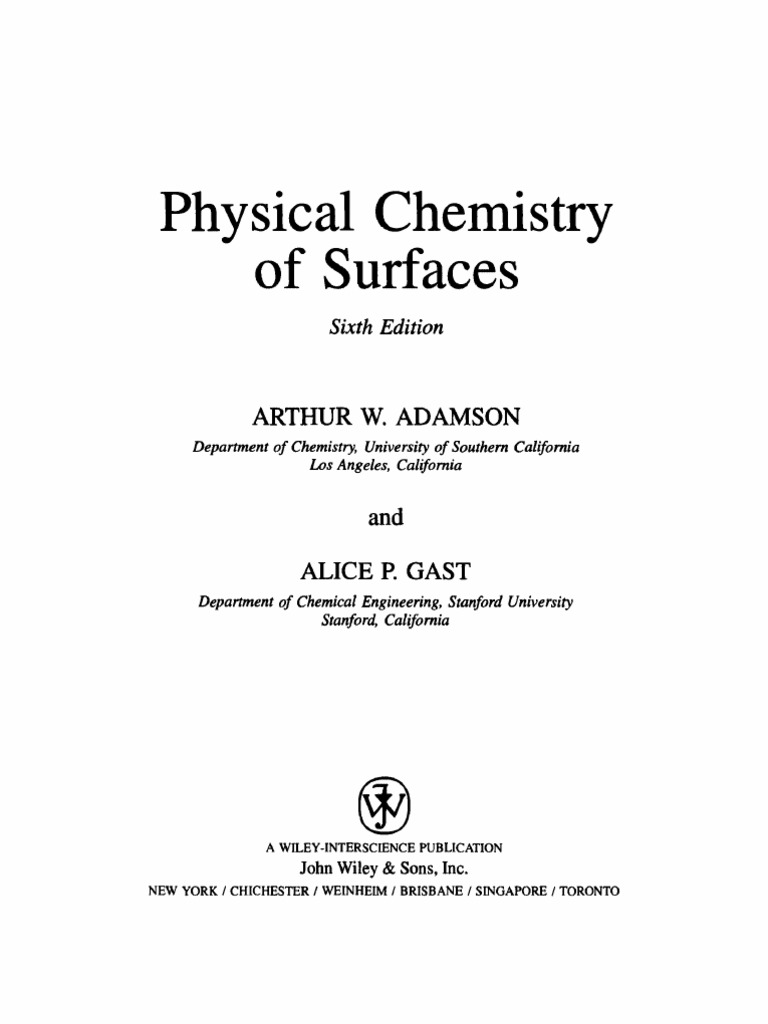Adamson and gast physical chemistry of surfaces adsorption adamson and gast physical chemistry of surfaces adsorption materials science fandeluxe Choice Image