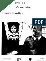 Tomas Moulian - Chile Actual - Anatomia de Un Mito