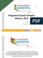 Sep 2012 Programa Escuela Siempre Abierta