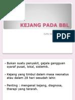 8.Kejang Bbl+N