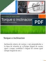 Torque e Inclinaciones