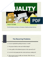 Quality in Provement the Quality Game