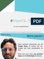 Presentation MeetGlass Partenaires, suivez l'actu des Glass Explorer