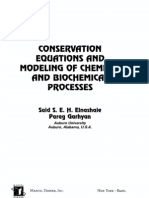 Conservation Equations and Modeling of Chemical and Biochemi