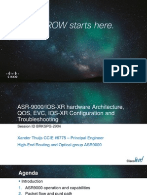 ASR-9000 Hardware Architecture, QOS, EVC, IOS-XR Configuration and