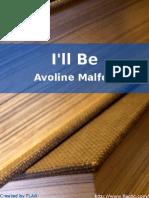 Avoline Malfoy - I'Ll Be