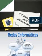 historiadelasredesinformaticas-120822222256-phpapp02