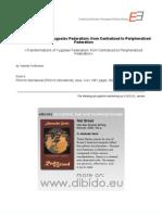 3.9999 - Kostunica, Vojislav - Transformations of Yugoslav Federalism. From Centralized to Peripheralized Federation (en)