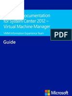 Technical Documentation for System Center 2012 - Virtual Machine Manager