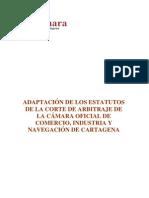 ADAPTACIÓN DE LOS ESTATUTOS DE LA CORTE DE ARBITRAJE DE LA CÁMARA OFICIAL DE COMERCIO, INDUSTRIA Y  NAVEGACIÓN DE CARTAGENA