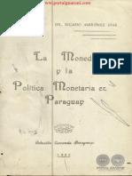 LA MONEDA Y LA POLITICA MONETARIA EN PARAGUAY - DR. NICASIO MARTINEZ DIAZ - 1985 - PORTALGUARANI