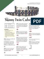 Skinny Twin - beading