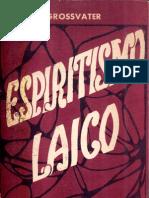 David GROSSVATER - Espiritismo Laico -  PENSE