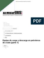 Equipo de Carga y Descarga en Petroleros de Crudo (Parte 1)