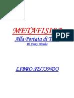 Metafisica Alla Portata Di Tutti 2 - Conny Mendez