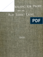 Machine Building for Profit and the Flat Turret Lathe