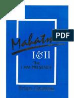 Brian Grattan - Mahatma I & II