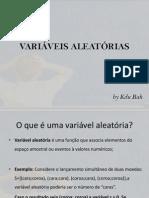 VARIÁVEIS ALEATÓRIAS