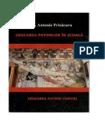 Antonie Prisacaru - Educarea Patimilor in Scoala