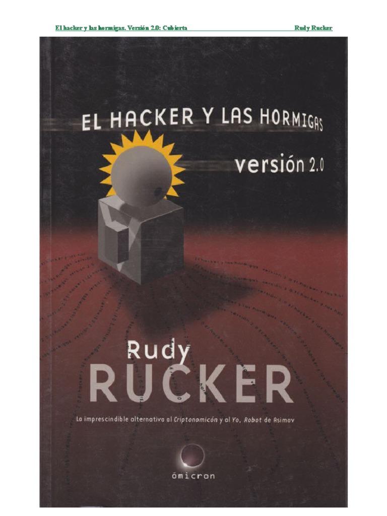 2Robot Y El Version Hormigas Las Tecnología Rucker Rudy Hacker 3lcFuT5K1J
