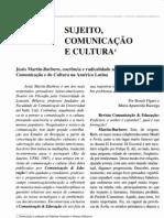 Sujeito, comunicação e cultura - Martín-Barbero