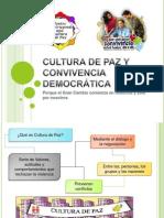 CULTURA DE PAZ Y CONVIVENCIA DEMOCRÁTICA