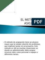 EL METODO DE ASIGNACIÓN