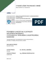 Působení vlhkosti na vlastnosti izolačních materiálů vystavených tepelnému a elektrickému namáhání