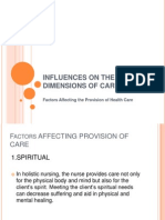 Influences on the Dimensions of Care