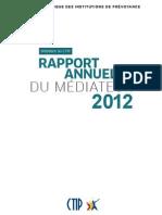 Rapport annuel 2012 du médiateur du CTIP
